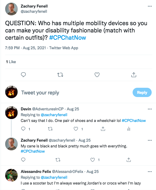 zach asks who has multiple mobility devices so they can make their disability fashionable and match with outfits, i tweet that i have one pair of shoes and a wheelchair, zach tweets his cane is black and black goes with pretty much everything, alessandro tweets he uses a scooter, but he wears jordans or crocs