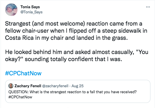tonia tweets about a reaction where a chair user reacted to her flipping off a steep sidewalk in Costa Rica and landed in the grass, he asked casually if she was ok