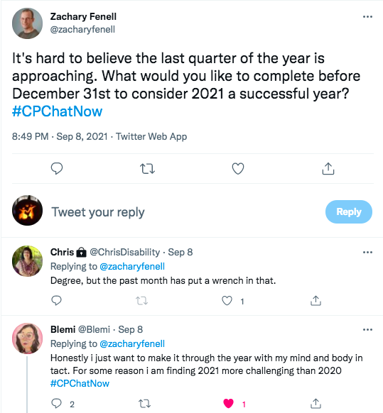 zach tweets the last quarter of the year is approaching. he asks what members would like to complete before the end of the year to consider 2021 successful, chris tweets her degree, but the past month put a wrench in that, blemi tweets she wants to make through the year with mind and body in tact
