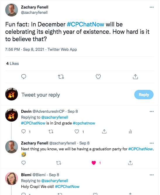 zach tweets #CPChatNow will be turning 8 in December, i tweet it is in 2nd grade, zach tweets next thing you know, we will be having a graduation party, blemi tweets we're old